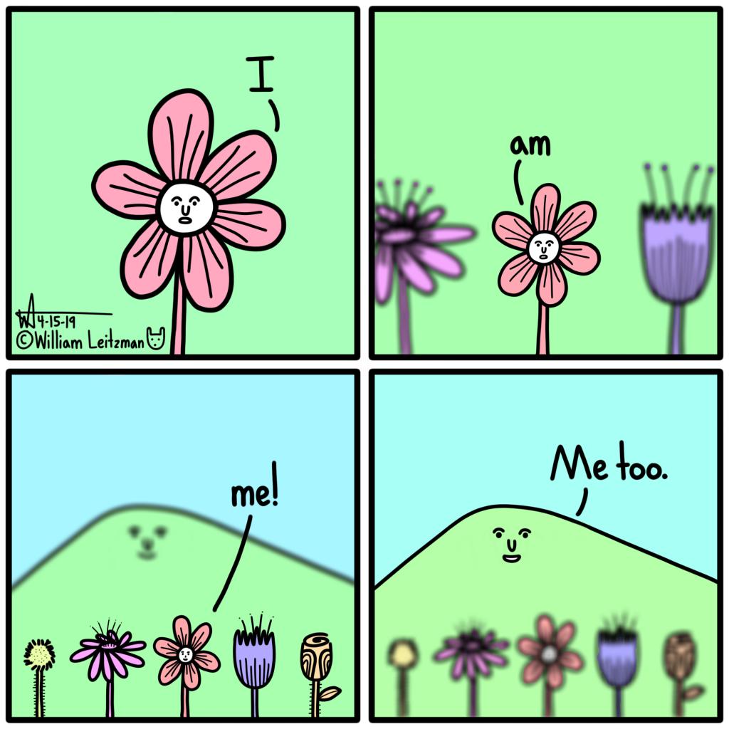 I am me! Me too.