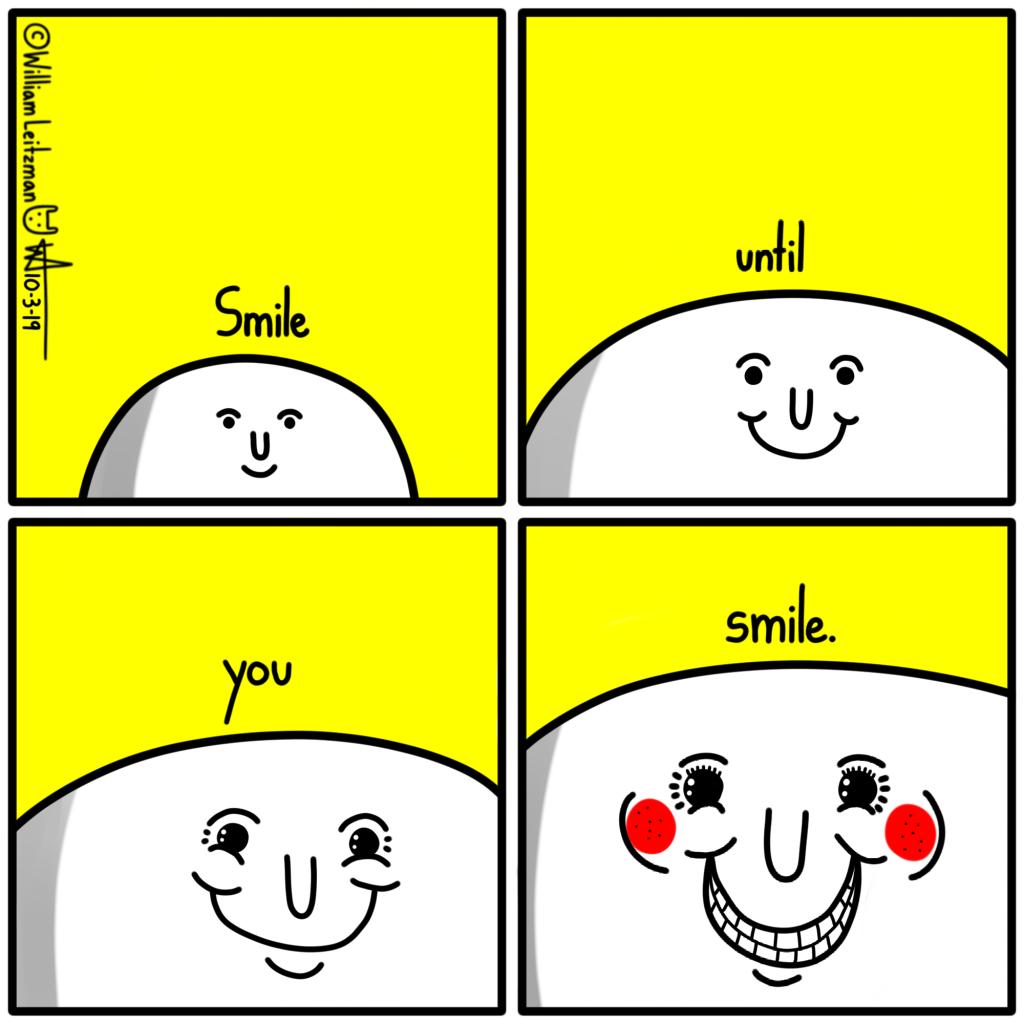 Smile until you smile.