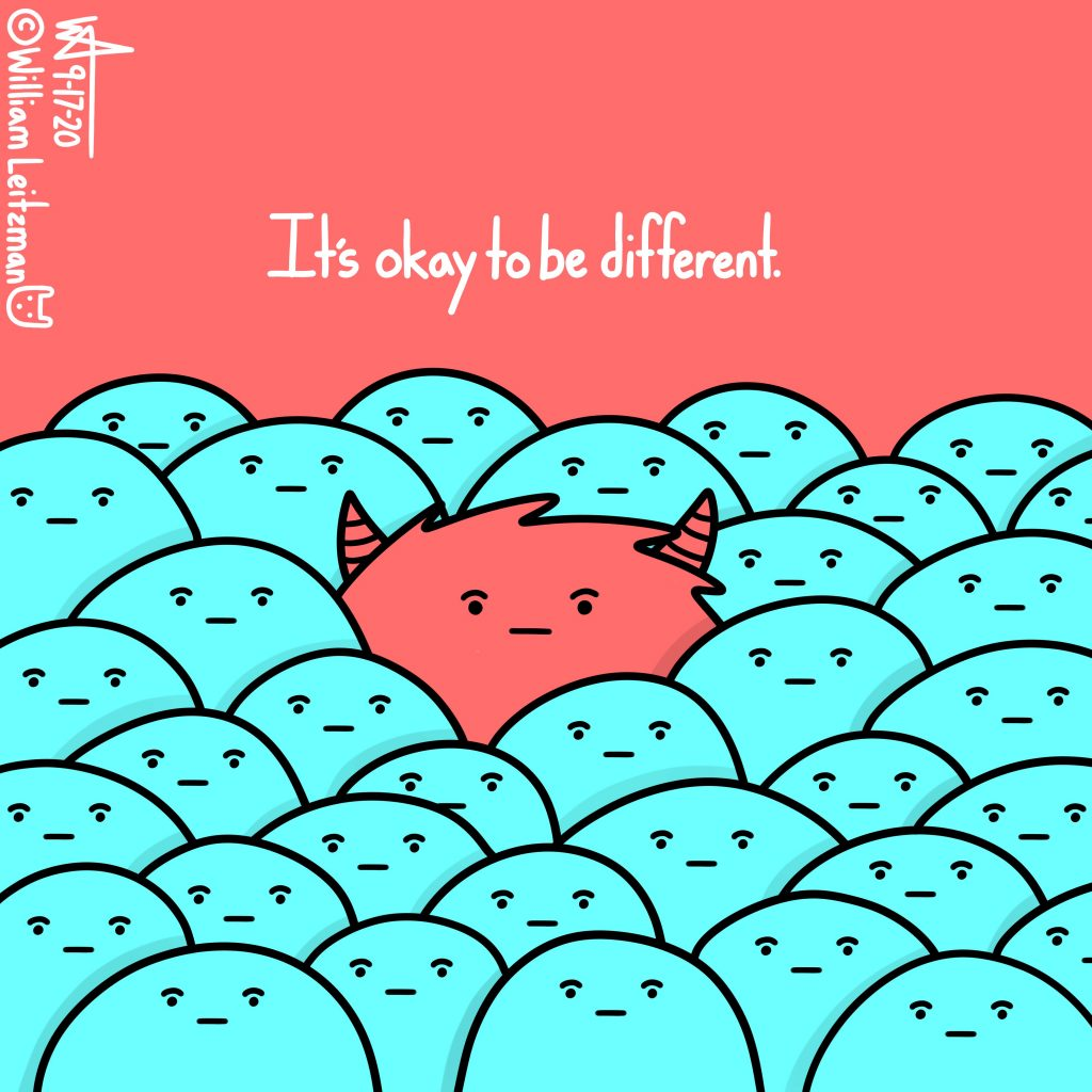 It's okay to be different.